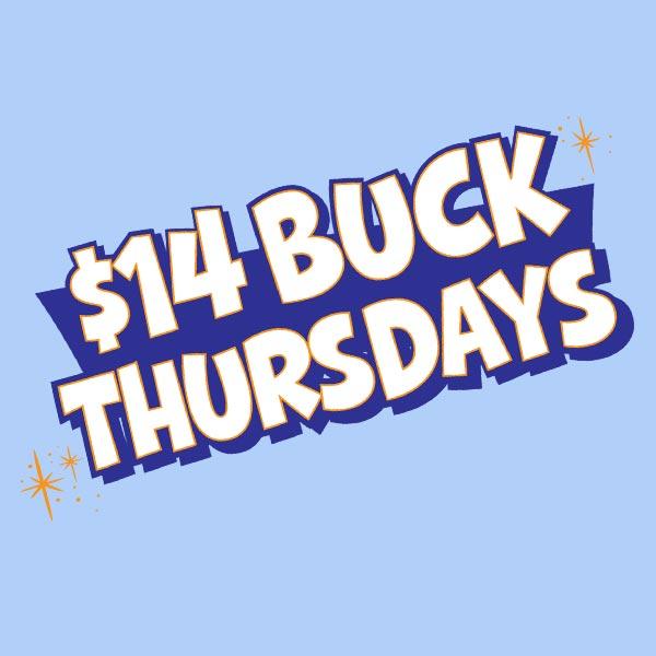 $14 Buck Thursdays